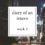 The Diary of an Intern: Week 3